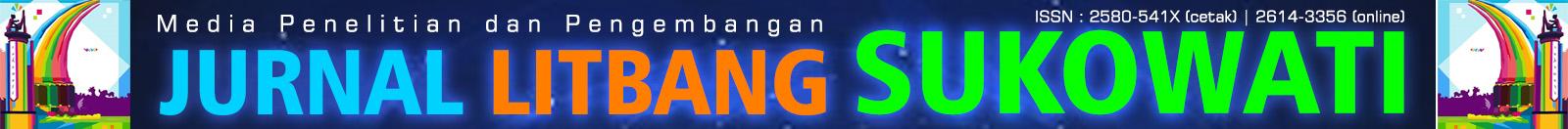 Jurnal Litbang Sukowati : Media Penelitian dan Pengembangan
